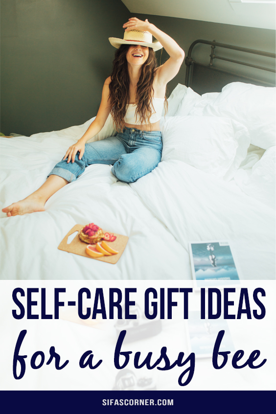 gift ideas for self care
