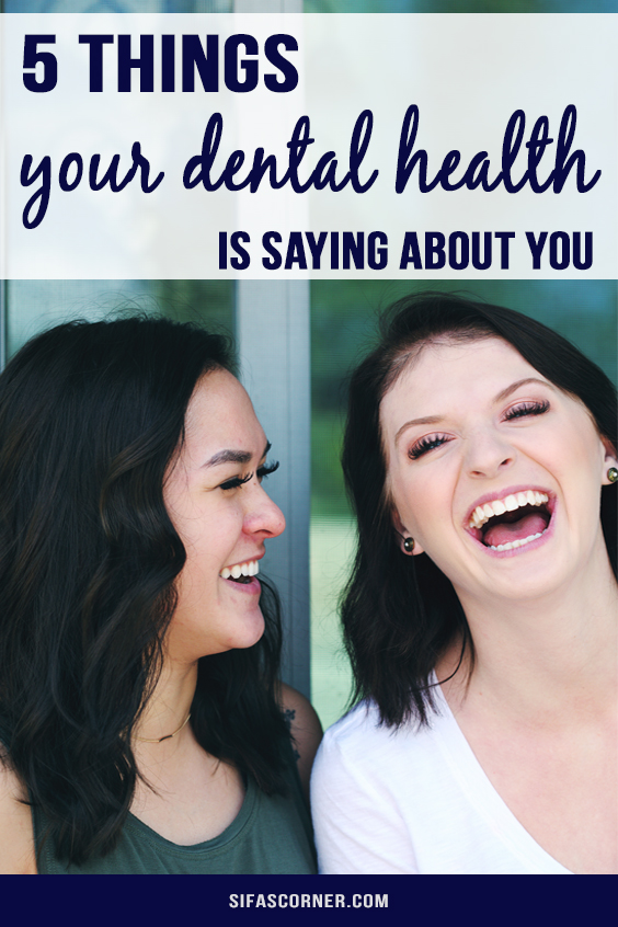 what your dental health is saying about you