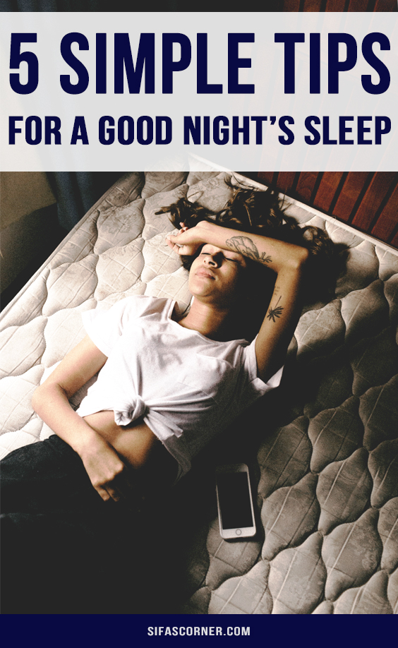 how to get a good night's sleep-Sifa's Corner
